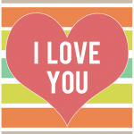 """Valentines Day """"I love you"""" printable"""
