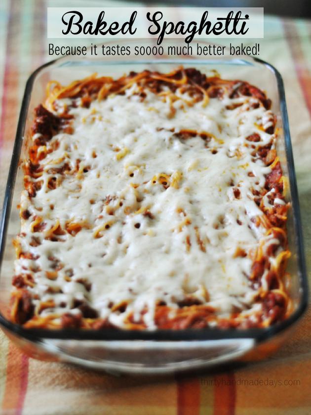 Easy Baked Spaghetti Recipe Thirty Handmade Days