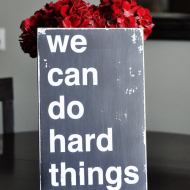 We Can Do Hard Things: Review + Giveaway
