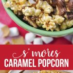 S'mores Caramel Popcorn - so delicious and simple to make. via thirtyhandmadedays.com