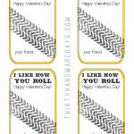 I Like How You Roll! Valentines (boy) Idea