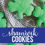 Shamrock Cookies -make these simple St. Patrick's Day treats to celebrate the holiday. via www.thirtyhandmadedays.com