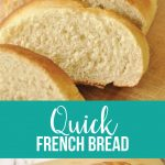 Quick French Bread- an easy and awesome recipe!