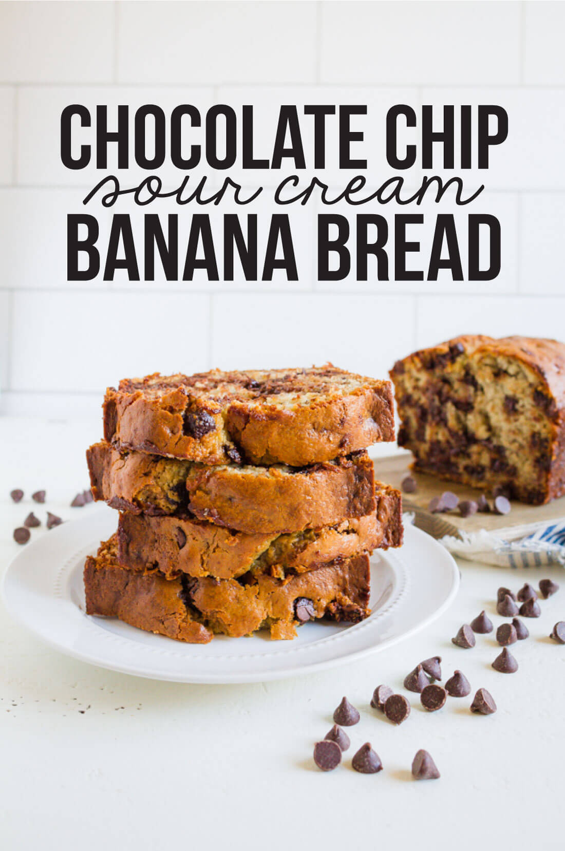 Chocolate Chip Banana Bread With Sour Cream - www.thirtyhandmadedays.com