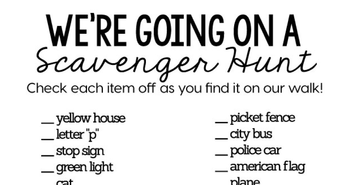 Scavenger Hunt List >> We Re Going On A Scavenger Hunt