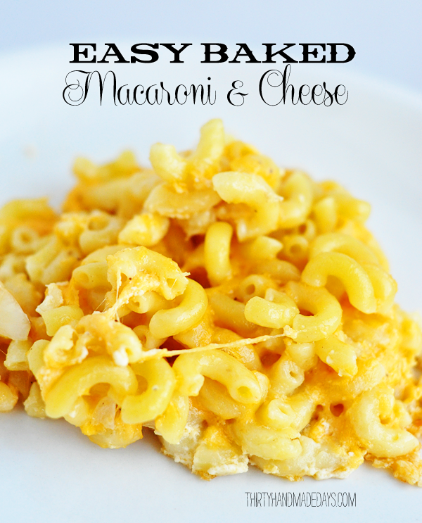 ... macaroni and cheese he was sold enter the easiest baked macaroni and