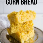 the best Cornbread you'll ever eat