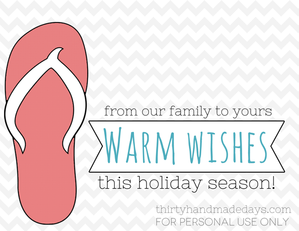 Flip flops holiday printable from 30days blog