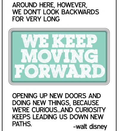 Disney Quote- Keep Moving Forward