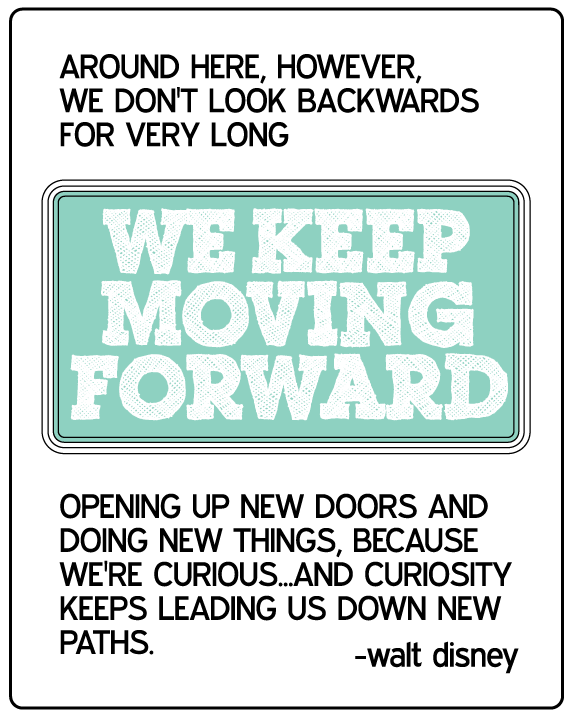 Keep Moving On Quotes: Printable Disney Quote: Keep Moving Forward