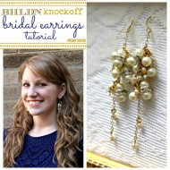BHLDN Knockoff Bridal Earrings Tutorial