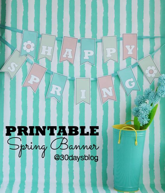 Printable spring banner from www.thirtyhandmadedays.com