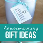 Housewarming Gift Ideas - easy idea to deliver to a new homeowner with cute printables included.
