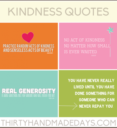 Kindness Quotes www.thirtyhandmadedays.com