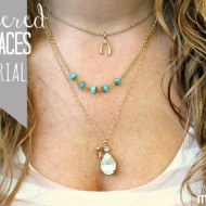 Layered Necklaces Tutorial