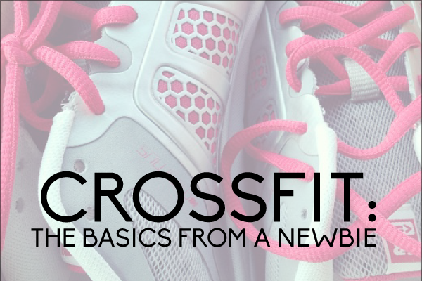 CrossFit: the Basics from a Newbie www.thirtyhandmadedays.com