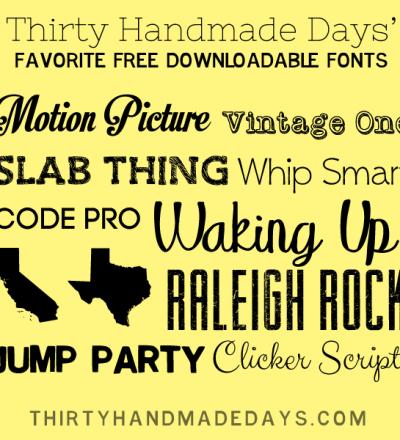 Free Fonts to Download www.thirtyhandmadedays.com