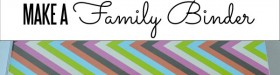Make a Family Binder www.thirtyhandmadedays.com