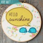 Hello Sunshine Embroidery Art from Flamingo Toes