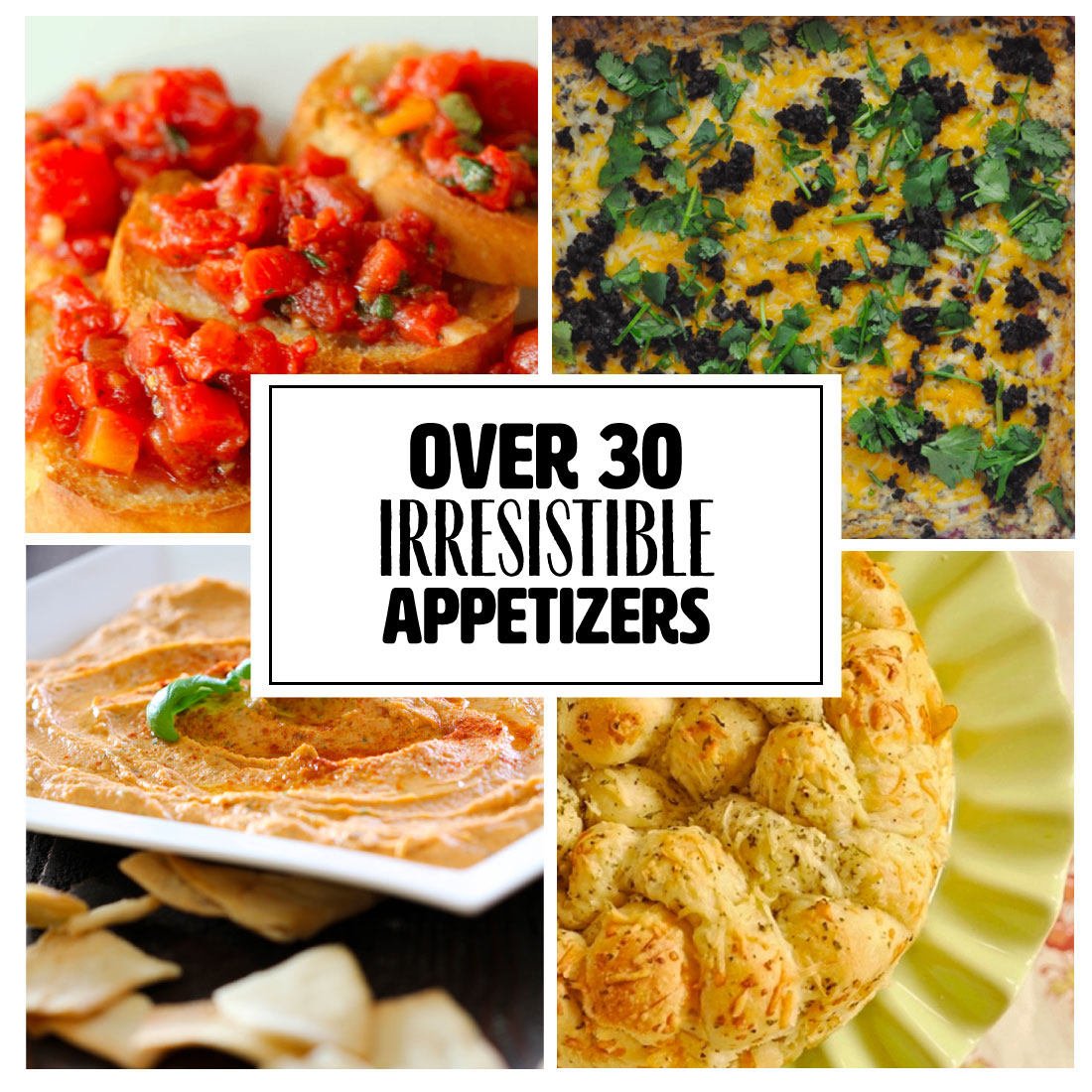 Over 30 Irresistible Appetizer Recipes - a huge list to make the best!