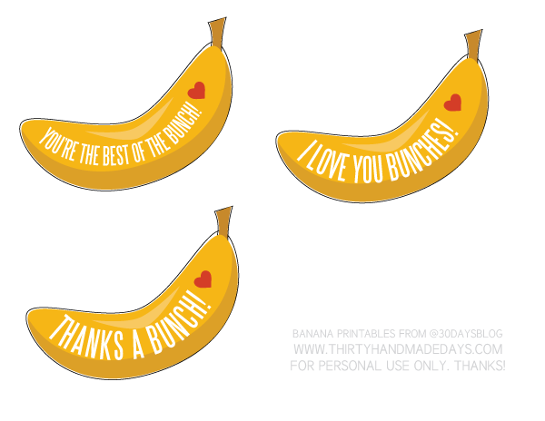 banana printables from wwwthirtyhandmadedayscom