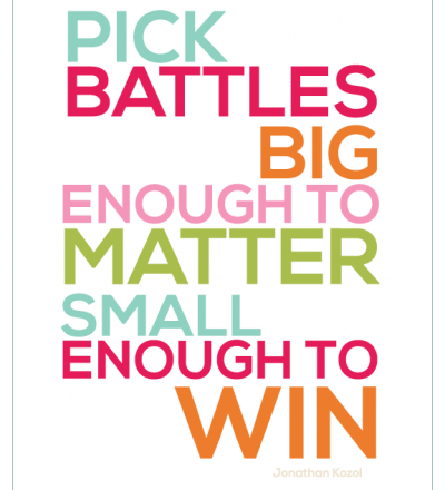 Pick Battles Quote, free printable from www.thirtyhandmadedays.com