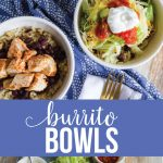 Burrito Bowl Recipe - an easy, healthy, family friendly dinner idea from thirtyhandmadedays.com