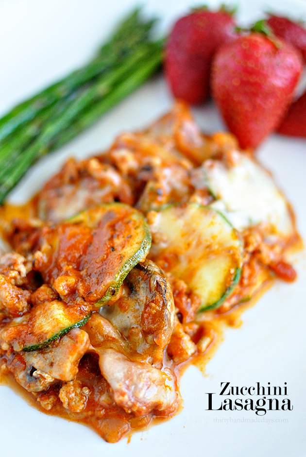 Healthy Recipes - super delicious main dish, Zucchini Lasagna www.thirtyhandmadedays.com