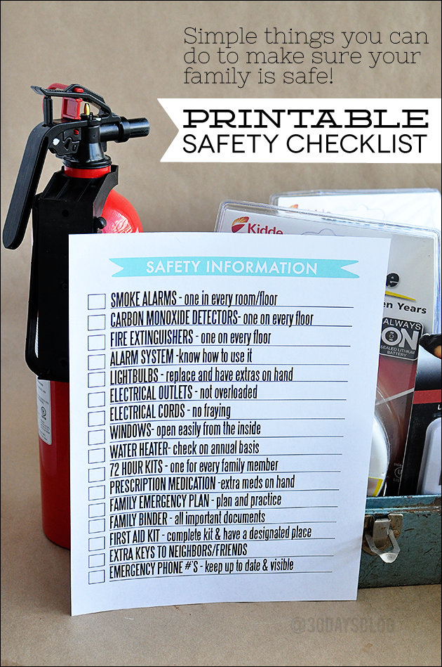 Simple things you can do to make sure your  family is safe!  Printable Safety Checklist www.thirtyhandmadedays.com