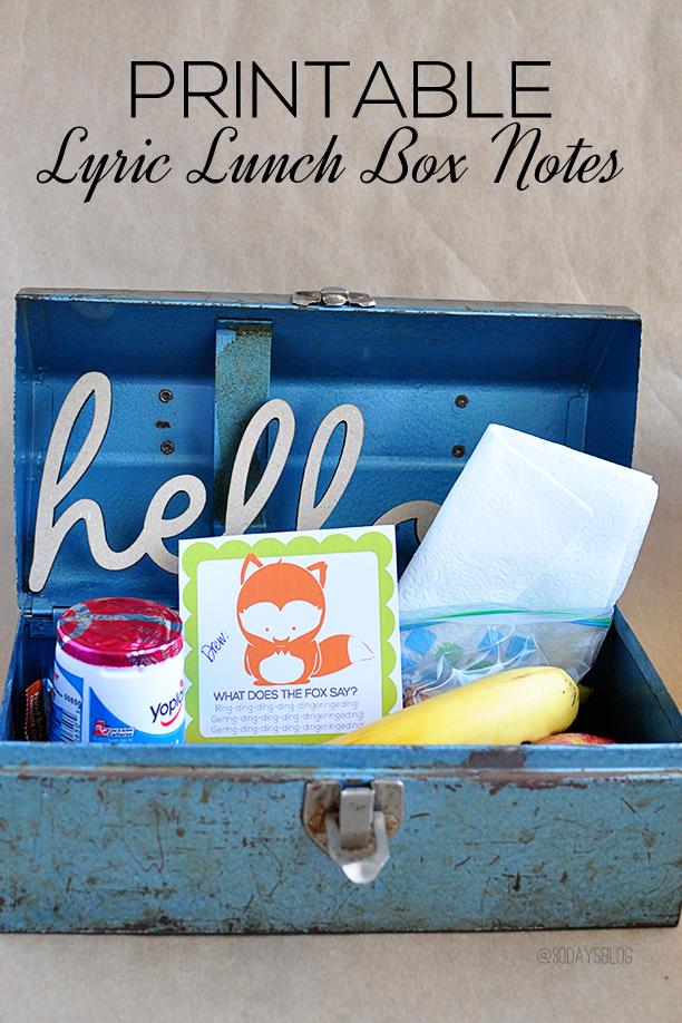 Printable Lunch Box Notes using  popular song lyrics www.thirtyhandmadedays.com