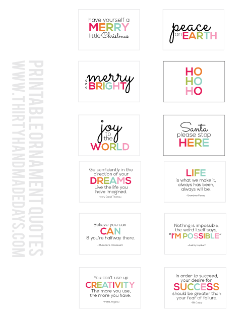 Printable Ornaments and Interchangeable Quotes from www.thirtyhandmadedays.com