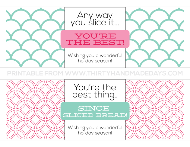Printable Holiday Bread Wrapper from www.thirtyhandmadedays.com
