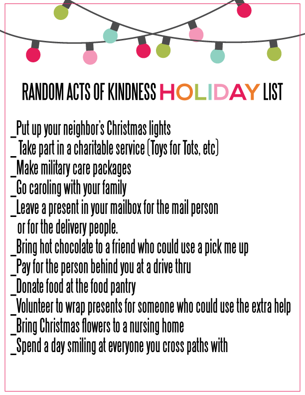 Printable Random Acts of Kindness for the Holidays List from www.thirtyhandmadedays.com