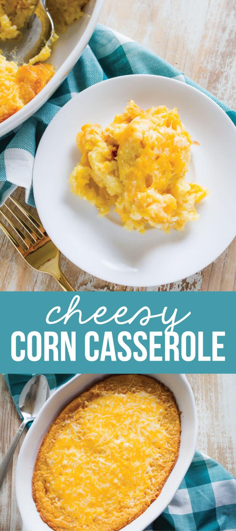 Cheesy Corn Casserole - a side dish recipe that everyone will love from www.thirtyhandmadedays.com
