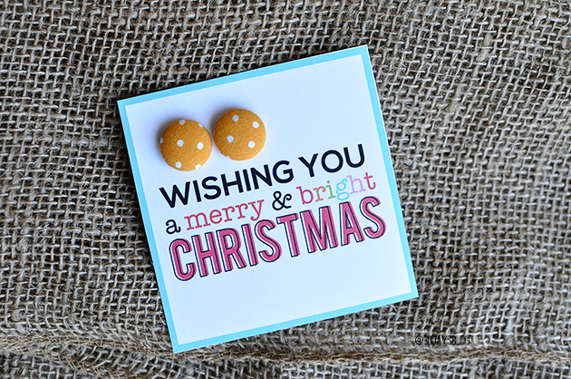 Simple to make but oh so cute- Christmas Gift Ideas for Girls.  Button earrings with printable card.