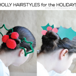 Holly Hairstyles for the Holidays- done 2 ways www.thirtyhandmadedays.com