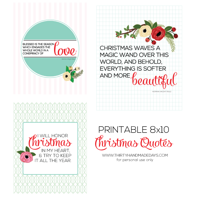 (3) 8x10 Printable Christmas Quotes www.thirtyhandmadedays.com
