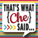 That\'s What Che Said