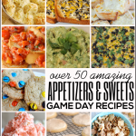Over 50 Game Day Recipes- appetizers and sweets! Something for everyone. Round up from www.thirtyhandmadedays.com