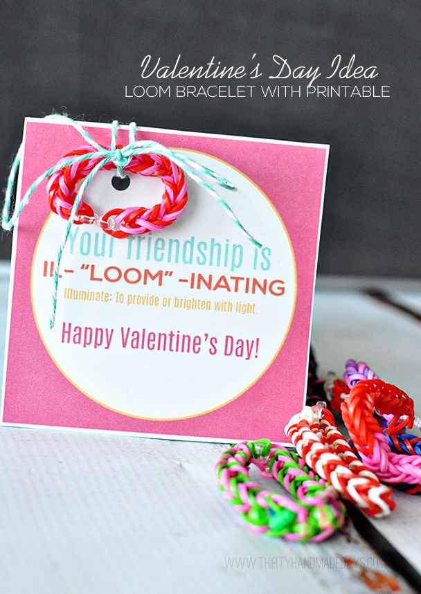 You're Friendship is Illuminating! Adorable Valentine's Day idea using loom bracelets with free printable inlcuded www.thirtyhandmadedays.com