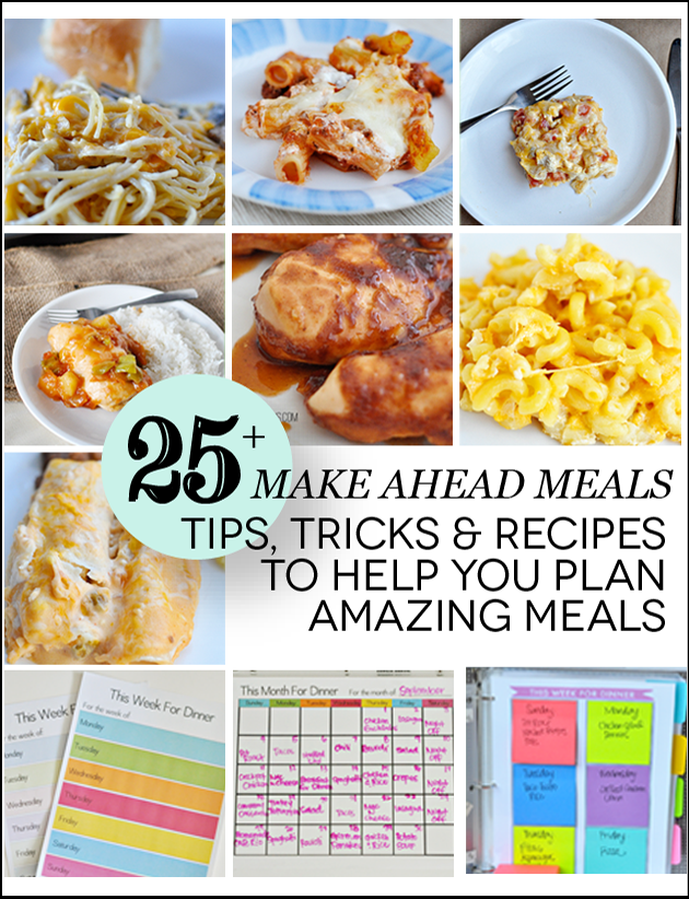 Over 25 Tips, Tricks & Recipes for Make Ahead Meals via www.thirtyhandmadedays.com
