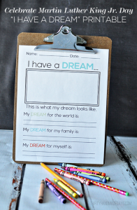 """Celebrate Martin Luther King Jr. Day with this """"I have a dream"""" printable. www.thirtyhandmadedays.com"""
