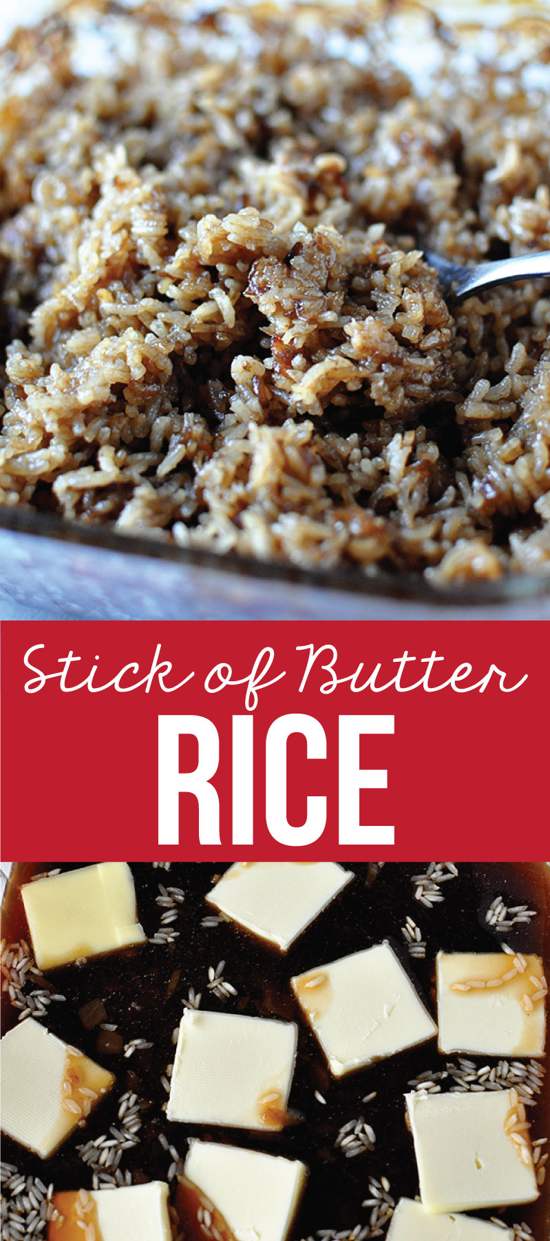 The Best Rice you'll ever eat- Stick of Butter Rice.  An old family favorite from my Great-Grandma! www.thirtyhandmadedays.com