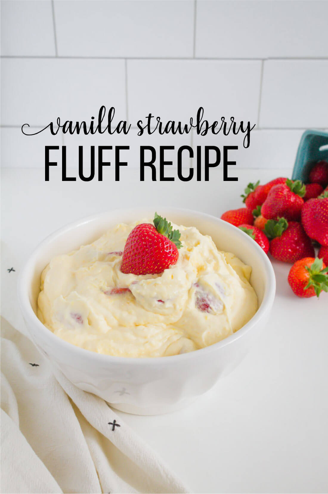 Vanilla Strawberry Fluff Recipe - a yummy dessert recipe from www.thirtyhandmadedays.com