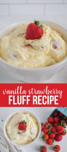 Vanilla Strawberry Fluff Recipe - a yummy dessert recipe www.thirtyhandmadedays.com