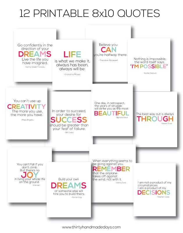 12 of my favorite quotes- 8x10 printables www.thirtyhandmadedays.com