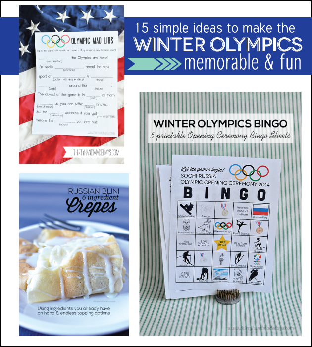 15 simple ideas to make the Winter Olympics memorable and fun! www.thirtyhandmadedays.com