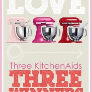 KitchenAid Giveaway with 3 Winners!