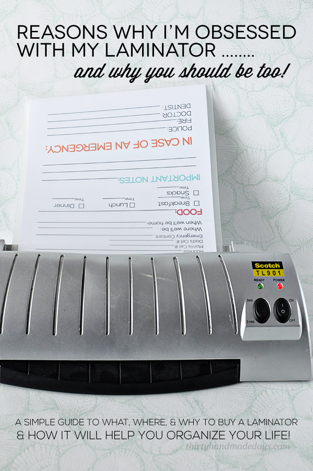Why I Love My Laminator SO Much- how it will help you organize