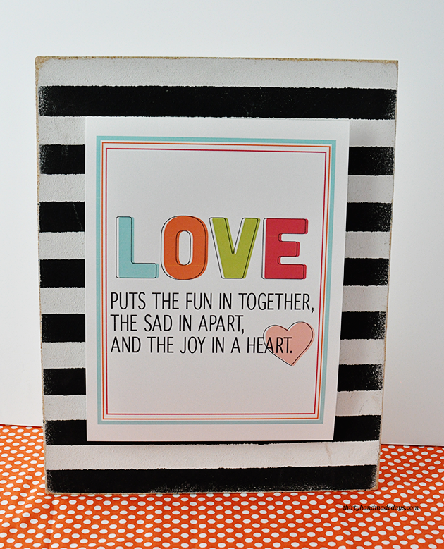 Fun & bright printable love quote in celebration of Valentine's Day from www.thirtyhandmadedays.com